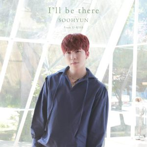 170626 soohyun solo single i'll be there cd + dvd