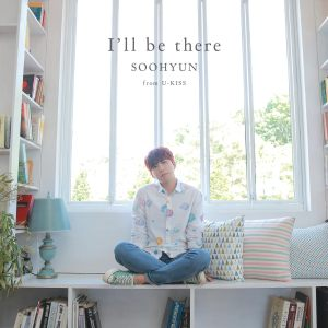 170626 soohyun solo single i'll be there cd